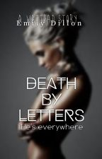 ✎ Death By Letters ✎ by Emz1155