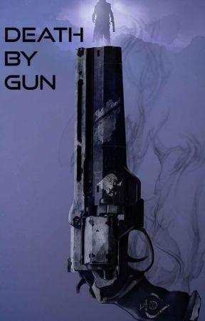 Death By Gun by TilDeathDoUsPart0728