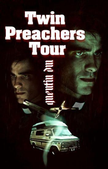 Twin Preachers Tour