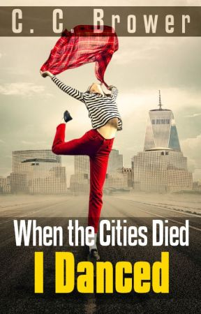 When The Cities Died, I Danced. by midwestjournalpress