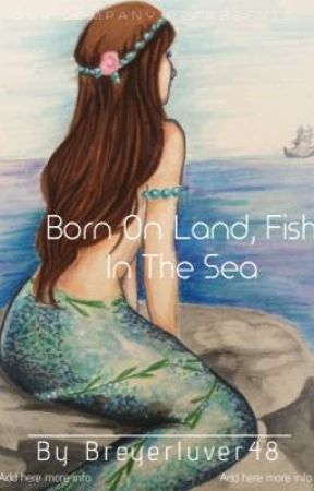 Born On The Land, Fish In The Sea by breyerluver48