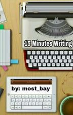 15 Minutes Writing by most_bay