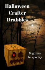 Halloween Crafter Drabbles by Sitting_in_my_Ships