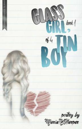 Glass Girl, Tin Boy by MariaKHarper
