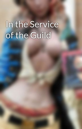 In the Service of the Guild by TinaClosser