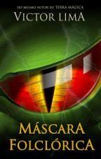 Máscara Folclórica by VitoNL