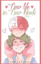 New life in New York || Tododeku [OS] by stelfy94