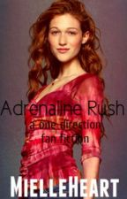 Adrenaline Rush (One Direction fanfiction) by olivegreenivy