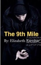 The 9th Mile  by lizmathers_cx