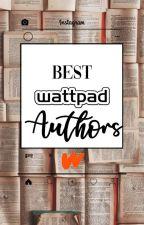 BEST AUTHORS IN WATTPAD by axdxlmax
