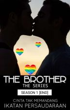 THE BROTHER the series [END] by adisaputraw78