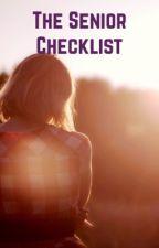 The senior checklist  by nazette226