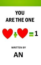 You Are The Only One by AN-MEAN-PEACE