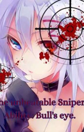 The unbeatable Sniper. Ability: Bull's eye. by Windy-Darkness