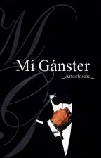 Mi Gánster by _Anastasiaa_