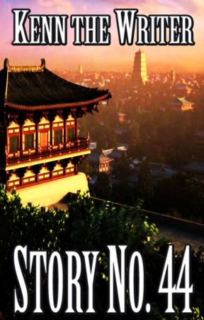 STORY NO. 44 (SPG, ON-GOING) by KennTheWriter