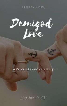 Demigod Love (Percy Jackson Fanfiction) - The New Jackson