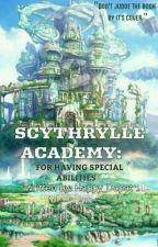 Scythrylle Academy For Having Special Abilities[Soon] by Happy_Dapat