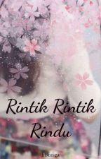Rintik Rintik Rindu by bubblybunga