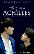 The Fall of Achilles by guapitomapilyo