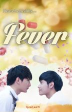 Fever [Oneshot] by red_sun15