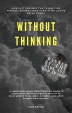 without thinking - Jikook by takakyu