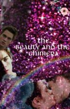 the beauty and the chimera *thiam* by misswriter2001
