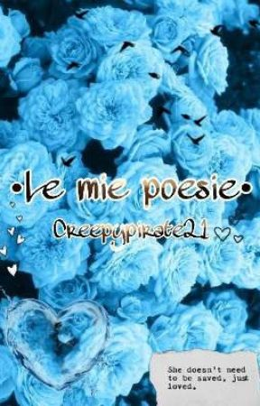•Le mie poesie• by CreepyPirate21