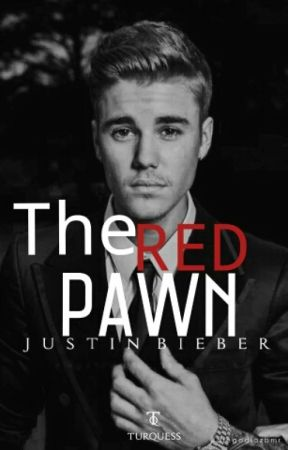 The Red Pawn {Justin Bieber} <TERMINADA> by MoonlightLizz