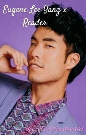 Eugene Lee Yang x Reader by HoloHamiltrash48