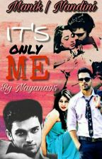 Manan **it's only me** dark✅ by Nayana95
