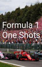 Formula 1 - One Shots by Princess_Seb_Hulk