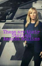 These are their stories ~ Amanda Rollins by Celery04