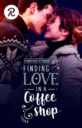 Finding Love in a Coffee Shop by JordanLynde