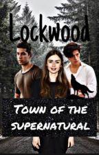 Lockwood:Town of the Supernatural by Geek_warrior