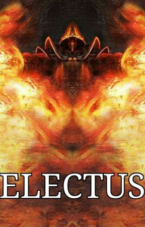 ELECTUS(Completed) by MisterE05