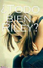 ¿Todo Bien, Riley? by dasss_t