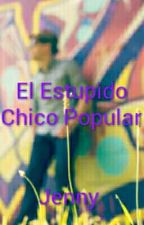 El Estupido Chico Popular by user57618999