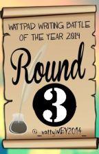 WWBY Round 3: Search for Final 5 by _wattyWBY2014_