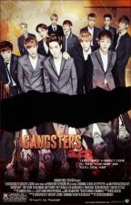 GANGSTERS are INLOVE (NEW ft.EXO) by LalaLerxx