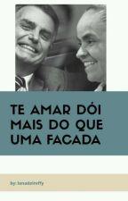TE AMAR DÓI MAIS DO QUE UMA FACADA by LanaDelReffy