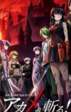 Extremely overpowered male reader x akame ga kill harem by Destroyer_Creater