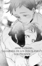 ..:KING X DIANE:.. LA GUERRA DE LOS DOS CLANES Y LOS PECADOS by AVGL197300DxK