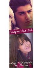 Bradford Bad Girl- A Zayn Malik Fanfiction by shannon_1Dinme