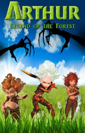 Arthur And The Invisibles 5 Legend Of The Forest Chapter 7 Arthur And The Wolf Wattpad