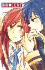 INNOCENT (Jerza FanFiction) || + Raw Idea + || by JuviaHearts