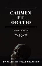 Carmen et Oratio by RidleyEDaniels