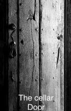 The cellar door  by DeborahDundas