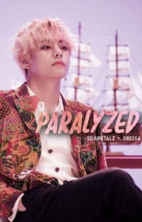 Paralyzed ➴ taekook by sujupetalz