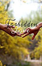 Forbidden Love by Anna_muffins